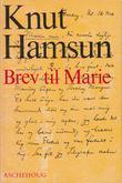 """""""Brev til Marie"""" av Knut Hamsun"""