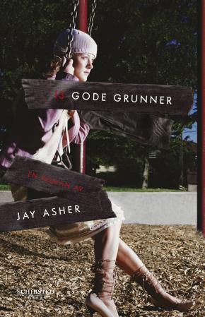 """""""13 gode grunner"""" av Jay Asher"""