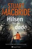 """""""Hilsen fra de døde"""" av Stuart MacBride"""