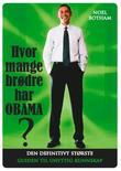 """""""Hvor mange brødre har Obama? - den definitivt største guiden til unyttig kunnskap"""" av Noel Botham"""