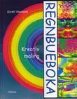 """Regnbueboka - kreativ maling"" av Kirsti Hovland"