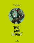 """""""Treet som hvisket"""" av Thore Hansen"""