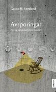 """""""Avsporingar pre- og postapokalyptiske noveller"""" av Gaute M. Sortland"""