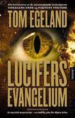"""""""Lucifers evangelium - spenningsroman"""" av Tom Egeland"""