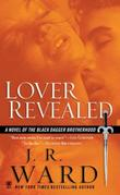 """Lover Revealed A Novel of the Black Dagger Brotherhood"" av J.R. Ward"