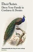 """Dress your family in corduroy and denim"" av David Sedaris"