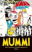 """""""Mummi - Tove Janssons samlede tegneserier"""" av Tove Jansson"""