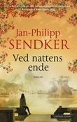 """""""Ved nattens ende"""" av Jan-Philipp Sendker"""