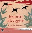 """""""Brente skygger"""" av Kamila Shamsie"""