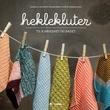 """""""Heklekluter - til kjøkkenet og badet"""" av Rasmussen Camilla Schmidt"""