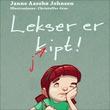 """""""Lekser er kjipt"""" av Janne Aasebø Johnsen"""