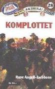 """""""Komplottet"""" av Rune Angell-Jacobsen"""
