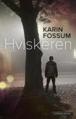 """""""Hviskeren roman"""" av Karin Fossum"""