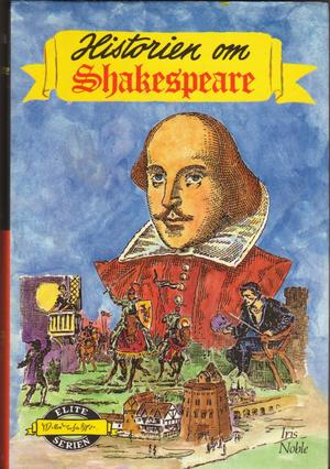 """Historien om William Shakespeare"" av Iris Noble"