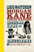 """""""Morgan Kane og smuglerne"""" av Louis Masterson"""
