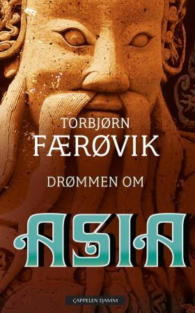 """""""Drømmen om Asia"""" av Torbjørn Færøvik"""
