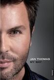 """Jan Thomas - my way"" av Jan Thomas Mørch Husby"