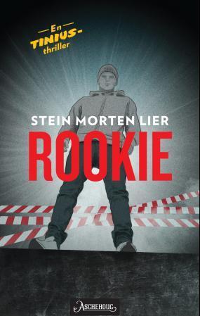 """""""Rookie"""" av Stein Morten Lier"""