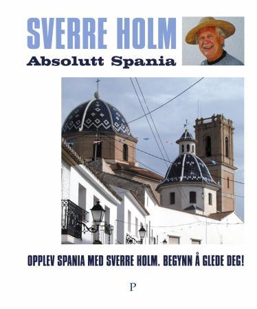 """Absolutt Spania"" av Sverre Holm"