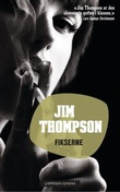 """Fikserne"" av Jim Thompson"