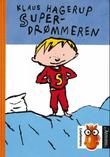 """Superdrømmeren"" av Klaus Hagerup"
