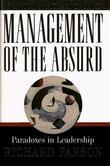 """Management of the Absurd - Paradoxes in Leadership"" av Richard Evans Farson"