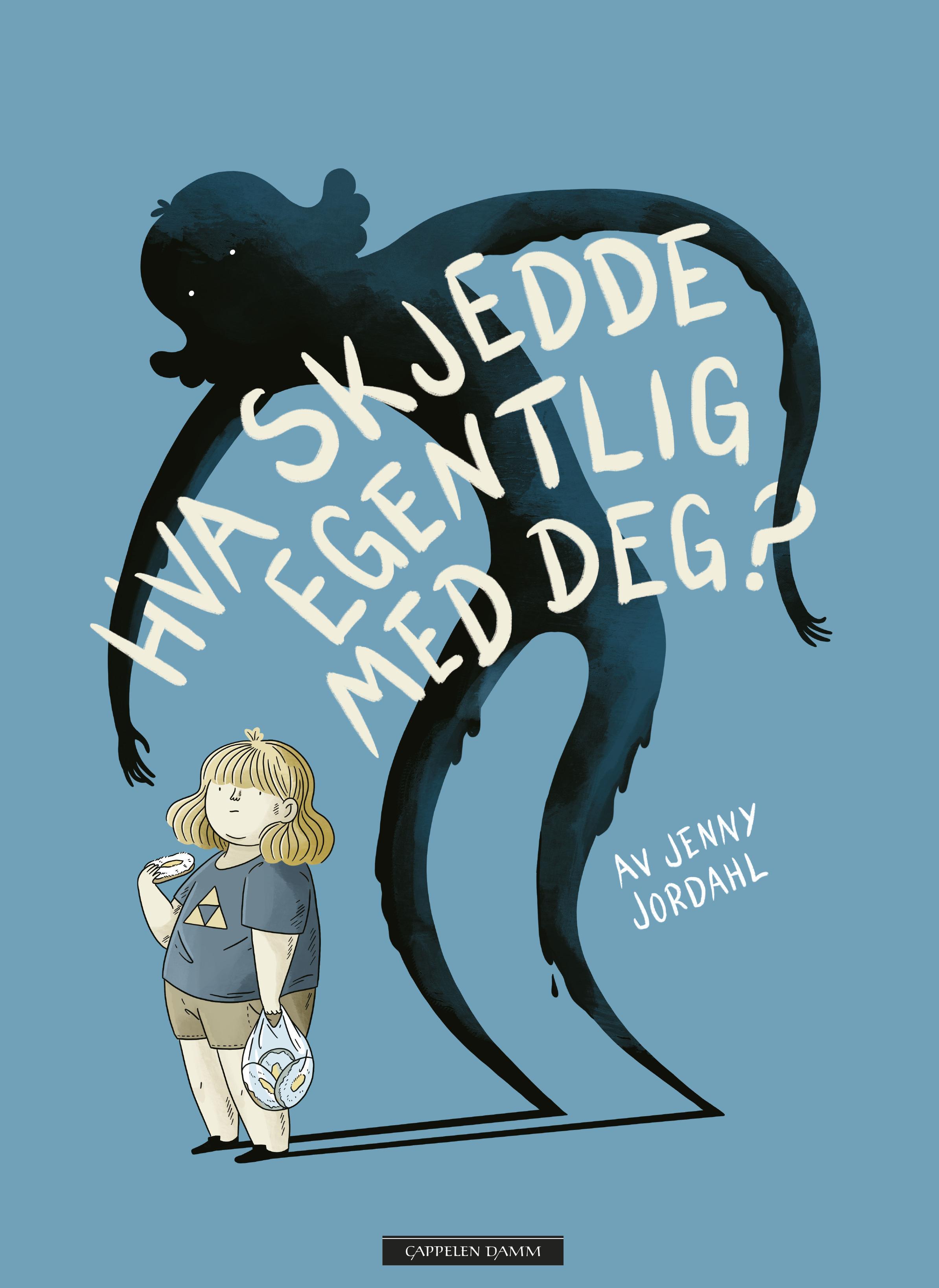 """""""Hva skjedde egentlig med deg?"""" av Jenny Jordahl"""