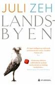 """""""Landsbyen - roman"""" av Juli Zeh"""