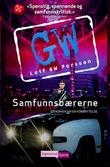 """""""Samfunnsbærerne - en roman om en forbrytelse"""" av Leif G.W. Persson"""