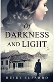 """Of Darkness and Light - A Soli Hansen Mystery #1"" av Heidi Eljarbo"