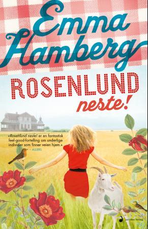 """Rosenlund neste! - roman"" av Emma Hamberg"