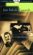 """""""Et vennskap - roman"""" av Jan Jakob Tønseth"""
