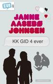 """""""KK GID 4 ever"""" av Janne Aasebø Johnsen"""
