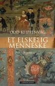 """""""Et elskelig menneske"""" av Odd Klippenvåg"""