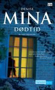 """""""Dødtid - en Paddy Meehan-bok"""" av Denise Mina"""