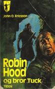 """""""Robin Hood og Bror Tuck"""" av John O. Ericsson"""