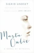 """Marta Oulie - a novel of betrayal"" av Sigrid Undset"