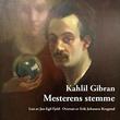 """""""Mesterens stemme"""" av Kahlil Gibran"""