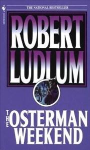 """The Osterman weekend"" av Robert Ludlum"