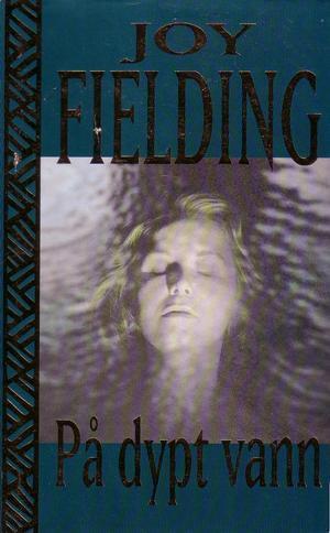 """""""På dypt vann"""" av Joy Fielding"""