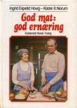 """""""God mat - god ernæring"""" av Ingrid Espelid Hovig"""