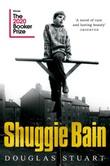 """""""Shuggie Bain"""" av Douglas Stuart"""