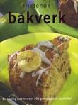 """""""Fristende bakverk en samling med mer enn 100 grunnleggende oppskrifter"""" av Dorthe Erichsen"""