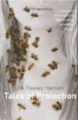 """Tales of protection"" av Erik Fosnes Hansen"