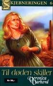 """""""Til døden skiller - en roman fra 1200-tallet"""" av Veronica Varhovd"""