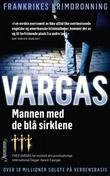 """""""Mannen med de blå sirkler"""" av Fred Vargas"""