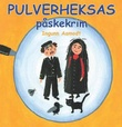 """Pulverheksas påskekrim"" av Ingunn Aamodt"