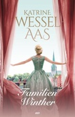 """""""Familien Winther"""" av Katrine Wessel-Aas"""