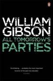 """All tomorrow's parties"" av William Gibson"