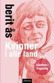 """""""Kvinner i alle land håndbok i frigjøring"""" av Berit Ås"""